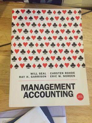 Management accounting 5th edition by Will Seal Et al