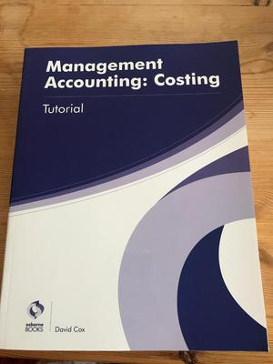 Management Accounting: Costing Tutorial Osborne Books