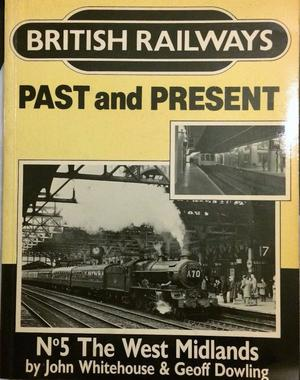 British Railways-Past & Present