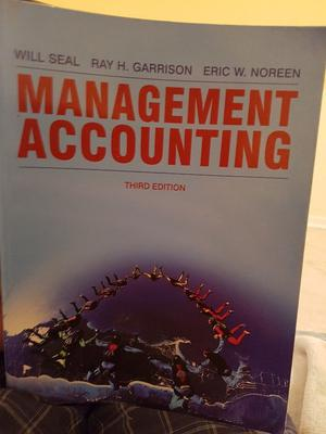 """Management Accounting"" 3rd edition by W.Seal, R.H.Garrison & E.W.Noreen"