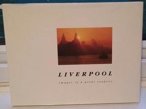 Liverpool, Images of a great seaport