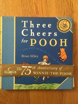 'Three Cheers for Pooh'. Winnie the Pooh 75th Anniversary hardback book