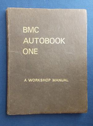 BMC Autobook one book - Workshop Manual - good condition. First Edition Hardback