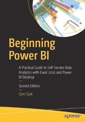 Beginning Power Bi: A Practical Guide to Self-Service Data
