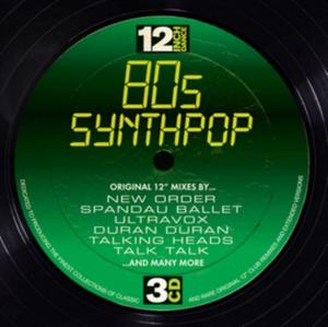 12 Inch Dance: 80's Synthpop, Various Artists,