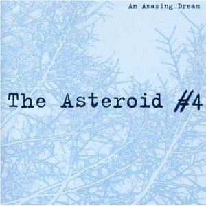 AN AMAZING DREAM - THE ASTEROID #4.
