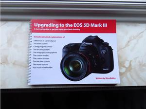 Canon EOS Book Upgrading to the 5D MK111 in Stockport