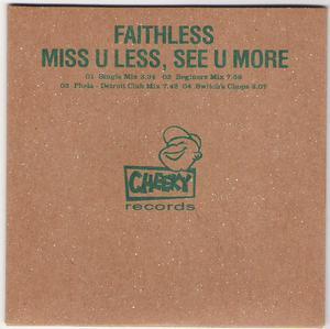 MISS U LESS SEE U MORE FAITHLESS PROMO CD.