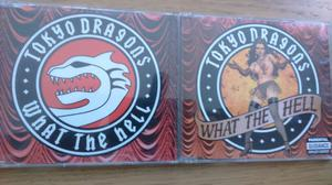 """TOKYO DRAGONS """" WHAT THE HELL """" CD SINGLE PLUS PROMO"""