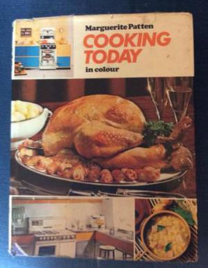 Cooking Today in colour by Marguerite Patten
