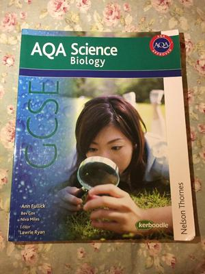AQA Science Biology GCSE Textbook by Nelson Thornes