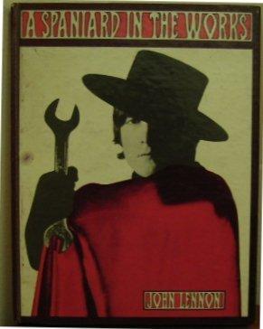 JOHN LENNON - A SPANIARD IN THE WORKS 1ST EDT