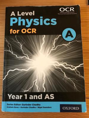 A Level Physics for OCR Year 1 & AS text book.