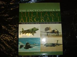 The Encyclopedia of Military Aircraft by Robert Jackson