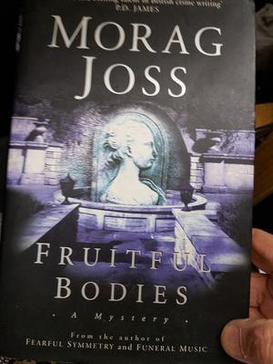 Morag Joss Fruitfull bodies