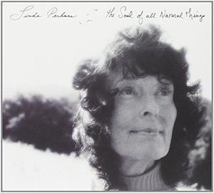 Linda Perhacs - The Soul Of All Natural Things NEW CD