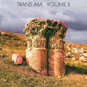 Trans Am - Volume X NEW CD