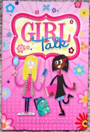 Girl Talk book - A Survival Guide to Growing Up