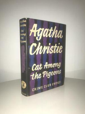 Cat Among The Pigeons by Agatha Christie (First Edition)