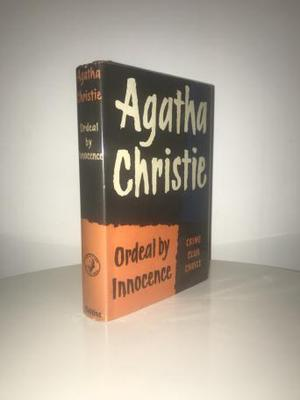 Ordeal by Innocence by Agatha Christie (First Edition)