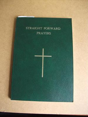 STRAIGHT FORWARD PRAYERS - REV. ROY STAGG.