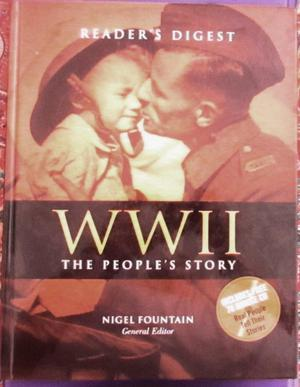 READERS DIGEST WWII THE PEOPLE'S STORY.