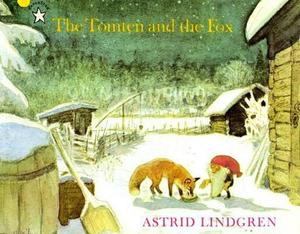 The Tomten and the Fox by Astrid Lindgren (English)