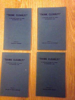 Think Clearly! A Popular Guide to Logic in Everyday Life Book
