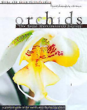 Royal Horticultural Society Orchids: A Practical Guide to the Exciting World of Orchids Hardcover