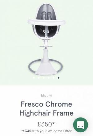 Bloom Fresco White/Chrome Highchair Frame - Brand New