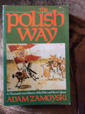 The Polish Way by Adam Zamoyski