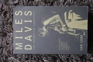 'Miles Davis: The Definitive Biography' by Ian Carr