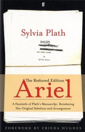 Ariel: The Restored Edition (Paperback), Plath, Sylvia,