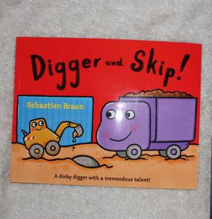 NEW Digger and Skip Children's book by Sebastian Braun