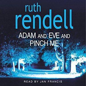 AudioBook on CD - Ruth Rendell: Adam & Eve & Pinch Me
