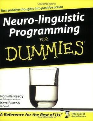 NLP For Dummies - Neuro Linguistic Programming - retrain your brain!
