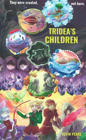 Tridea's Children by Kevin Peake - BRAND NEW BOOK!!! Signed