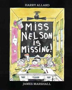 Miss Nelson Is Missing! by Harry Allard (English) Paperback