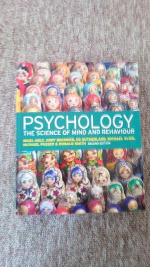PSYCHOLOGY THE SCIENCE OF MIND AND BEHAVIOUR 2ND SECOND EDITION HOLT BREMNER SOUTHERLAND VLIEK SMITH