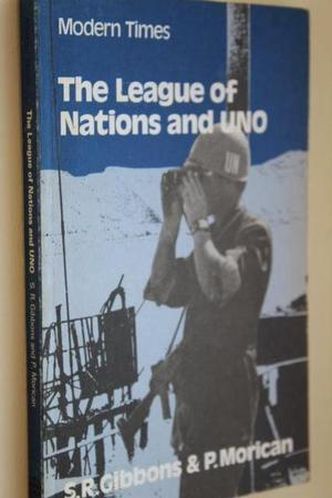 Modern Times: The League of Nations and UNO (GCSE History)