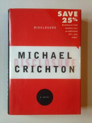 Near fine first edition of Disclosure by Michael Crichton