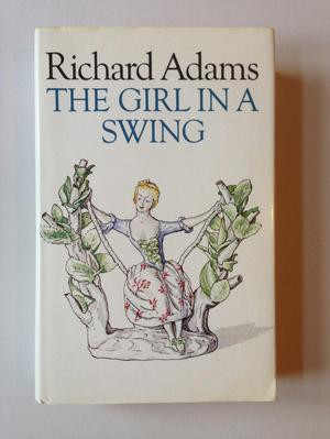 Near fine first edition of The Girl in a Swing by Richard Ad
