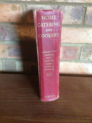 Home Catering and Cookery by Marjorie Bruce-Milne