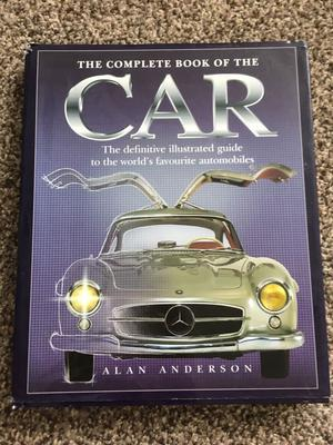 The complete book of the car - illustrated guide to the worlds favourite automobiles