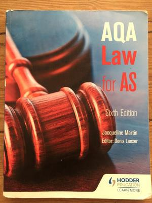 A Level Law - AQA Law for AS, Denis Lancer, Jacqueline Martin
