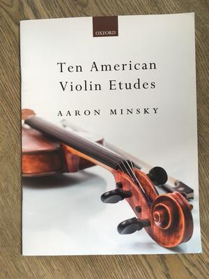 10 American Violin Etudes - Aaron Minsky