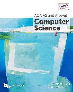 AQA AS and A Level Computer Science Textbook