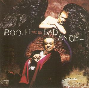 Booth And The Bad Angel - Booth And The Bad Angel (CD )