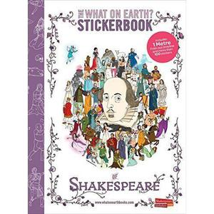 The What on Earth? Stickerbook of Shakespeare: Build your