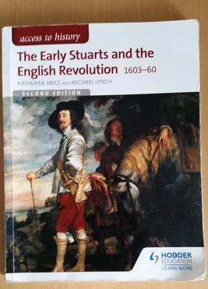The Early Stuarts and the English Revolution  A-level History